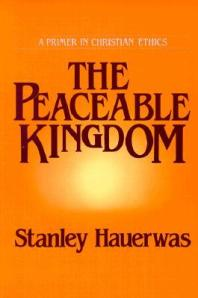 hauerwas-peaceable-kingdom